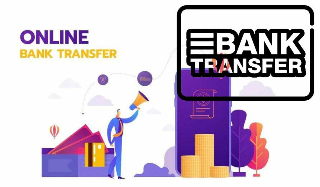 Online Bank Transfer - online betting payment methods